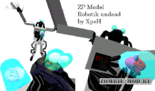 [ZP]Model:Robotik undead