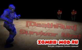 [DR] Survivor Mod